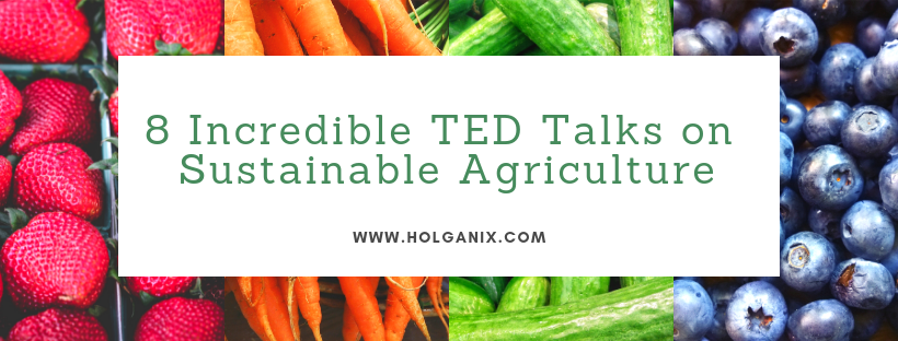 TED TALK SUSTAINABLE AGRICULTURE