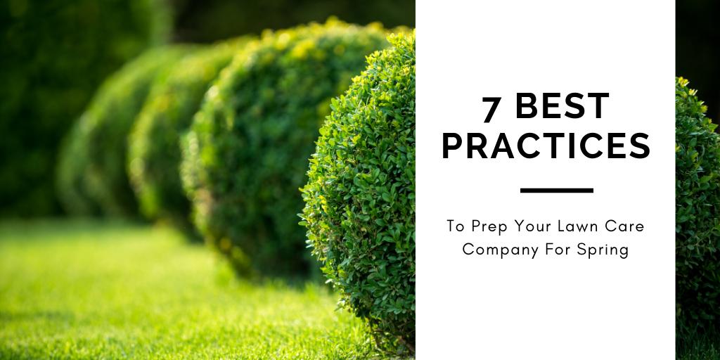 prep your lawn care company