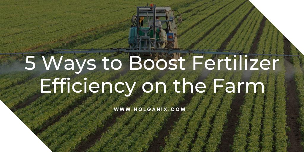 Fertilizer Efficiency